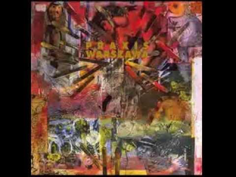 [Full Album] Praxis - Warszawa