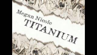 Megan Nicole Titanium Cover(with lyrics)