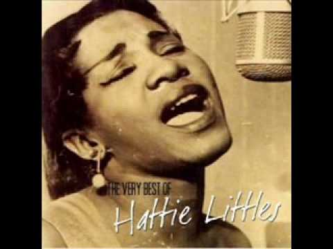 Hattie Littles - Love Trouble Heartache And Misery