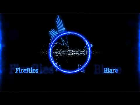 Blare- Fireflies (owl City Dubstep Remix) video