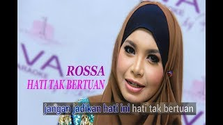 download lagu Rossa - Hati Tak Bertuan -  Left Karaoke gratis