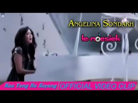 Angelina Sondakh - Kau Yang Ku Sayang [Official Video]