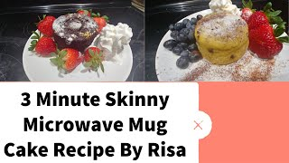 3 Minute Skinny Microwave Mug Cake Recipe By Risa