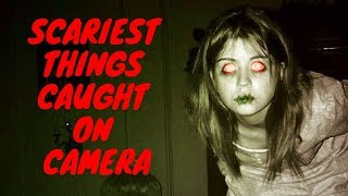 TOP 10 SCARIEST THINGS CAUGHT ON CAMERA #Scary #Top10