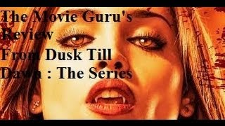 From Dusk Till Dawn The Series Season 1 Ep 1  Review (Pilot)