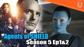 Agents of SHIELD Season 5 Episode 1&2 Review