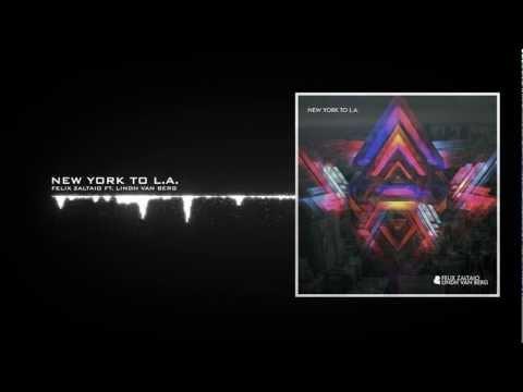 Felix Zaltaio Ft. Lindh Van Berg - New York To L.A. (Vocal Radio Edit)