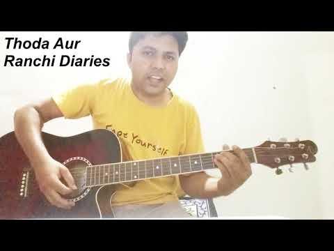download lagu Thoda Aur -guitar Cover  Ranchi Diaries Arijit Singh gratis