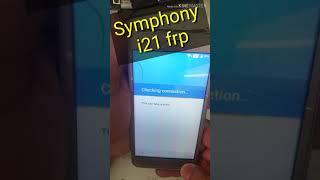 symphony i 21 Frp baypass done | i21 frp |
