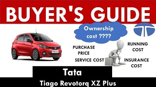 Tata Tiago (Revotorq XZ Plus) Ownership Cost - Price, Service Cost, Insurance (India Car Analysis)