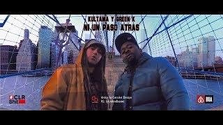 KULTAMA - Ni Un paso atras feat. GREEN K