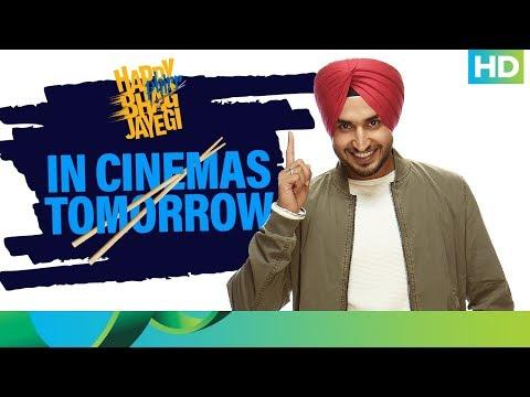 Happy Phirr Bhag Jayegi   In Cinemas Tomorrow