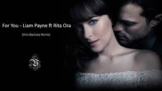 Download Lagu Liam Payne, Rita Ora - For You (Fifty Shades Freed) (Vins Bachata Remix) Gratis STAFABAND