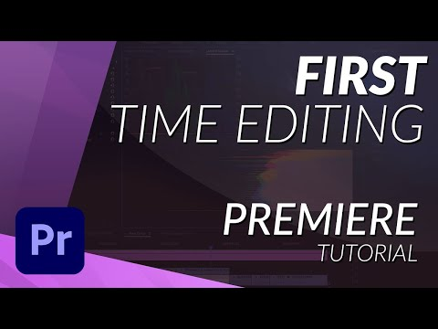 FIRST TIME EDITING IN PREMIERE PRO CC 2017