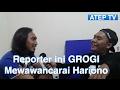 Reporter Grogi Berat Saat Wawancara Hariono   Atep TV