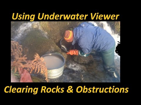 Gold Prospecting DIY Underwater Viewer Clearing Rocks & Obstructions Wanlockhead Scotland