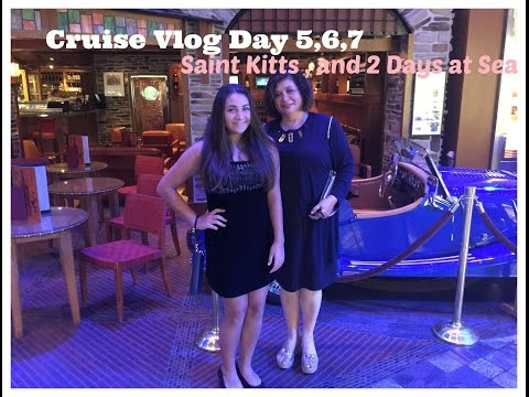 Cruise vlog | day 5 st.Kitts ,6 day at sea ,7 day at sea and leaving the ship