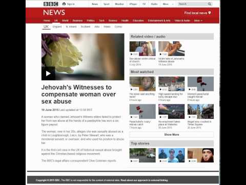 BBC UK News, June 2015. Jehovah's Witnesses to compensate woman over sex abuse. Watchtower jw.org