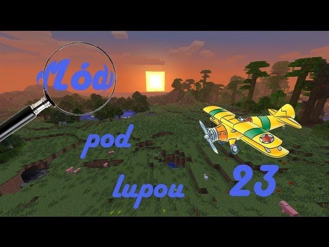 Minecraft: Módy pod lupou - Flan's Mod s letadly (#23)