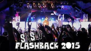 SXSW Flashback 2015 (full episode)