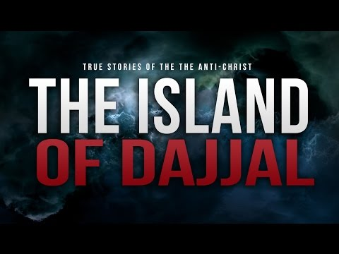 The Island Of Dajjal - The Anti-christ video