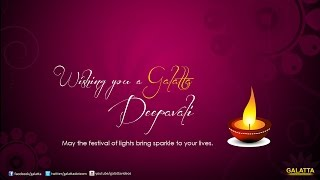 Deepavali wishes from Celebrities | Galatta Tamil