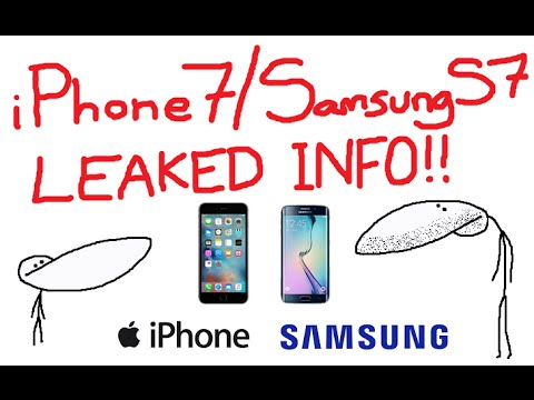 iPhone 7 & Samsung S7 - LEAKED PHOTOS & DETAILS (Gone Sexual!) (GradeAUnderA)