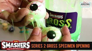 Zuru Smashers Series 2 Gross 3 Pack and Gross Specimen Opening