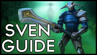 OH SHIT YOU PICKED SVEN! - Dota 2 Sven Hero Guide