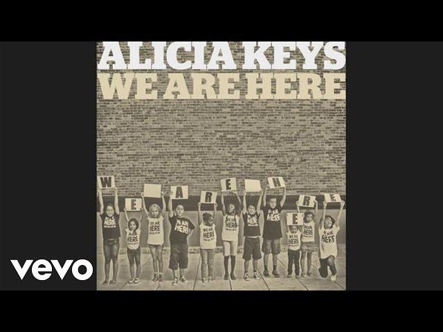 Alicia Keys - We Are Here (Audio)