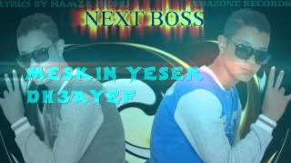 NEW HAMDI NEXT BOSS FT ZICO MAN  ZAWELI lyrics BY HAMZA HEDHLI
