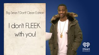 """Big Sean Video - Big Sean Raps Clean Version of """"I Don't F with You"""" Live 