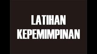 LATIHAN KEPEMIMPINAN 2017/2018