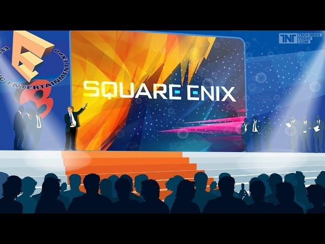 [Запись] Стрим E3 2015 с комментариями | Square Enix