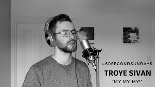 Download Lagu Troye Sivan - My My My! (Cover) Gratis STAFABAND