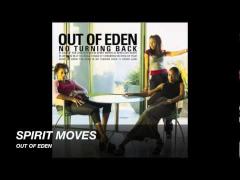 Out Of Eden - Spirit Moves
