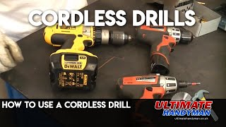 How to use a cordless drill driver