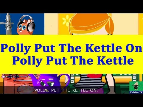 Nursery Rhymes By Kids   Polly Put The Kettle On   Animated Kids Songs With Lyrics By Kidsfun Tv video