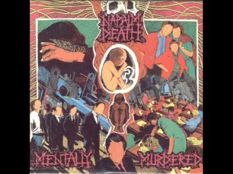 Napalm Death - Cause And Effect