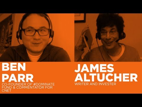 - Startups - News Roundtable with Ben Parr and James Altucher-TWiST #318