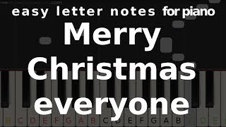 MERRY CHRISTMAS EVERYONE - easy-letter-notes.com - easy piano notes