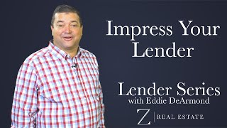 Start Off on the Right Foot With Your Lender | Lender Series with Eddie DeArmond