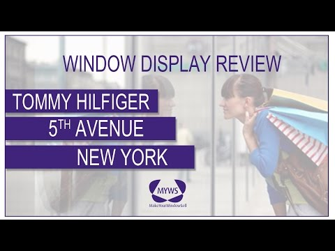 How to Make Your Window Sell : Tommy Hilfiger - Fifth Ave., New York