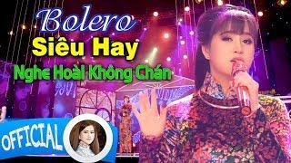 Tuyệt Đỉnh Bolero 2019 - Cẩm Loan | Liên Khúc Nhạc Trữ Tình Hay Nhất, Nghe Hoài Không Chán