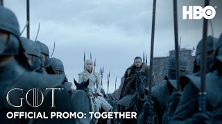 Game of Thrones | Season 8 | Official Promo: Together (HBO)