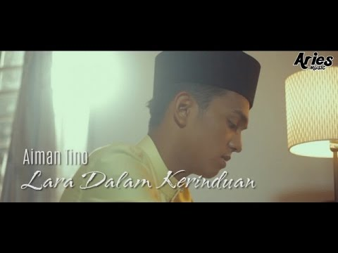 Aiman Tino - Lara Dalam Kerinduan (Official Music Video with Lyric)