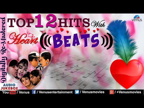 Top 12 Hits With Heart Beats :