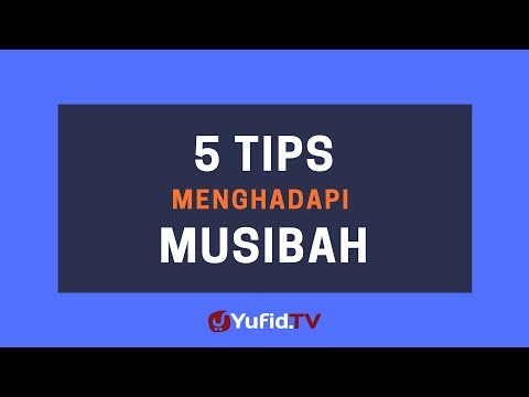 5 Tips Menghadapi Musibah – Poster Dakwah Yufid TV