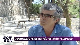 Fshati Kukaj i gatshem per Etno Fest 06.08.2013