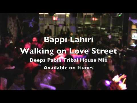Bappi Lahiri's Walking On Love Street Deeps Pabla Tribal House Mix video